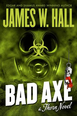 Bad Axe a Thorn Novel