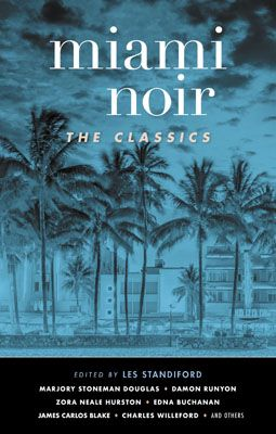 Miami Noir the Classics