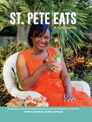St. Pete Eats A Cookbook
